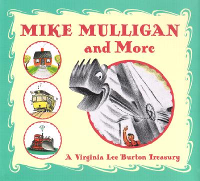 Mike Mulligan and More By Burton, Virginia Lee/ Elleman, Barbara (INT)