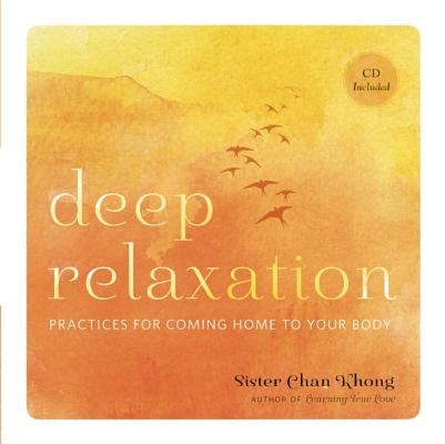 Deep Relaxation By Khong, Chan